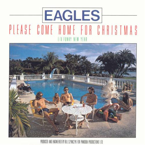 Eagles Please Come Home For Christmas cover art