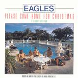 Please Come Home For Christmas sheet music by Eagles