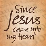 Since Jesus Came Into My Heart sheet music by Rufus H. McDaniel