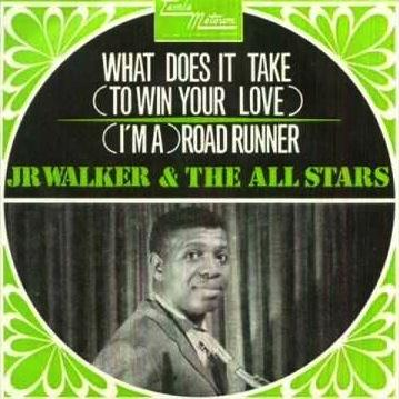 Junior Walker & the All Stars What Does It Take (To Win Your Love) cover art