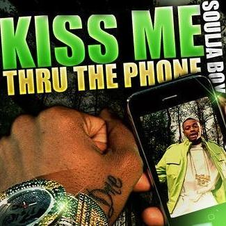 Soulja Boy Tell 'Em Kiss Me Thru The Phone (feat. Sammie) cover art