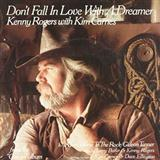 Don't Fall In Love With A Dreamer sheet music by Kenny Rodgers & Kim Carnes