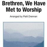 Brethren, We Have Met To Worship sheet music by George Atkins