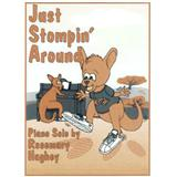 Rosemary Hughey:Just Stompin' Around
