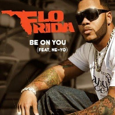 Flo Rida Be On You (feat. Ne-Yo) cover art