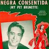 Negra Consentida (My Pet Brunette) sheet music by Marjorie Harper
