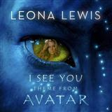 I See You (Theme From Avatar) sheet music by Leona Lewis
