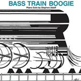 Bass Train Boogie sheet music by Stephen Adoff