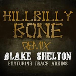 Blake Shelton Hillbilly Bone (feat. Trace Adkins) cover art