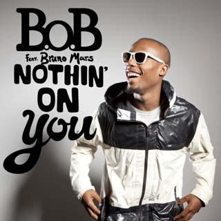 B.o.B Nothin' On You (feat. Bruno Mars) cover art
