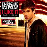 I Like It (feat. Pitbull) sheet music by Enrique Iglesias