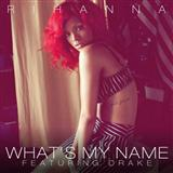 What's My Name? (feat. Drake) sheet music by Rihanna