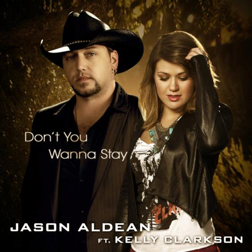 Jason Aldean featuring Kelly Clarkson Don't You Wanna Stay cover art