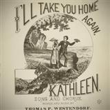 I'll Take You Home Again, Kathleen sheet music by Thomas Westendorf