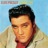 Elvis Presley - Don't Leave Me Now