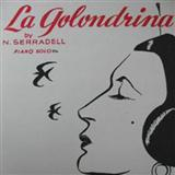 La Golondrina sheet music by N. Serradell