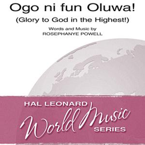 Rosephanye Powell Ogo Ni Fun Oluwa! (Glory To God In The Highest!) cover art