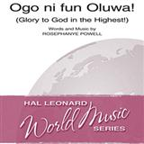 Ogo Ni Fun Oluwa! (Glory To God In The Highest!) sheet music by Rosephanye Powell