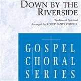 Down By The Riverside (arr. Rosephanye Powell) sheet music by Traditional Spiritual