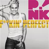 F**kin' Perfect sheet music by Pink
