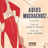 Adios Muchachos (Farewell Boys) sheet music by Julio Cesar Sanders