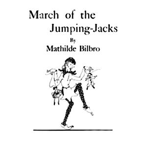Mathilde Bilbro March Of The Jumping-Jacks cover art