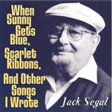 When Sunny Gets Blue sheet music by Jack Segal