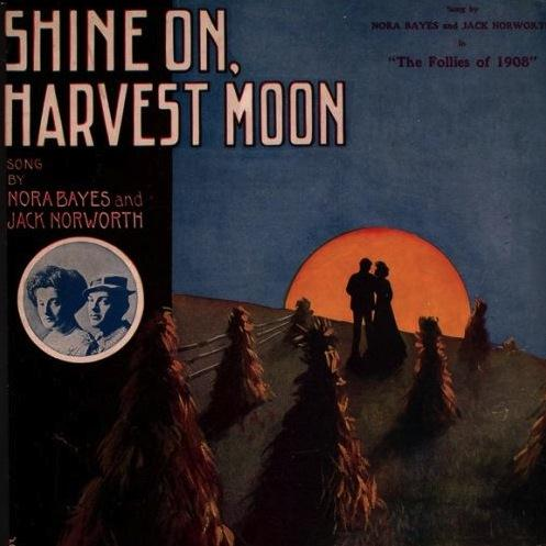Jack Norworth Shine On, Harvest Moon cover art