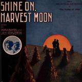 Shine On, Harvest Moon sheet music by Jack Norworth