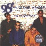 True To Your Heart (Pop Version) (feat. Stevie Wonder) sheet music by 98 Degrees