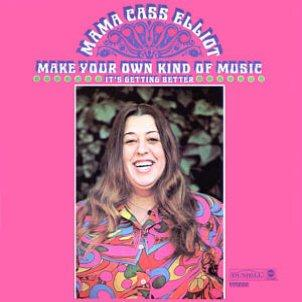 Mama Cass Elliot Make Your Own Kind Of Music cover art
