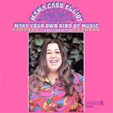Make Your Own Kind Of Music sheet music by Mama Cass Elliot