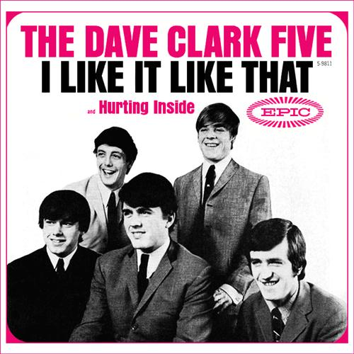 Dave Clark Five I Like It Like That cover art