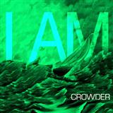 Crowder:I Am