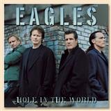 Hole In The World sheet music by Eagles