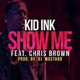 Show Me (feat. Chris Brown) sheet music by Kid Ink