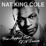 You Stepped Out Of A Dream sheet music by Nat King Cole