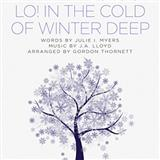 Lo! In The Cold Winter Deep sheet music by Gordon Thornett