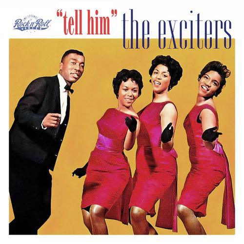 The Exciters Tell Her (Tell Him) cover art