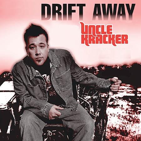 Uncle Kracker featuring Dobie Gray Drift Away cover art