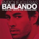 Bailando (feat. Descemer Bueno and Gente de Zona) sheet music by Enrique Iglesias