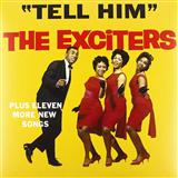 Tell Her (Tell Him) sheet music by The Exciters