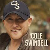 Cole Swindell:Hope You Get Lonely Tonight
