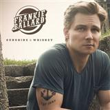 Sunshine & Whiskey sheet music by Frankie Ballard