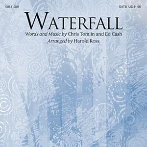 Chris Tomlin and Ed Cash Waterfall (arr. Harold Ross) cover art