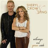 Always On Your Side sheet music by Sheryl Crow and Sting