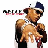 Nelly:Hot In Herre