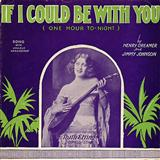 If I Could Be With You (One Hour Tonight) sheet music by Henry Creamer