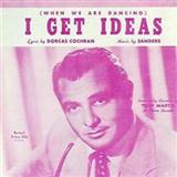 I Get Ideas sheet music by Julio Cesar Sanders