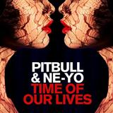 Time Of Our Lives sheet music by Pitbull & Ne-Yo